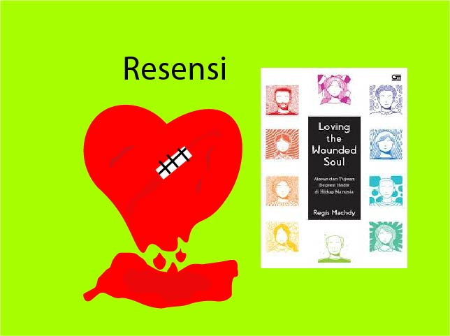 Resensi Loving The Wounded Soul